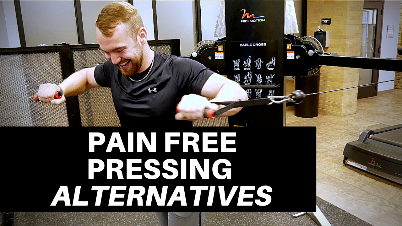 3 EXERCISE ALTERNATIVES TO DO PAIN FREE PRESSING